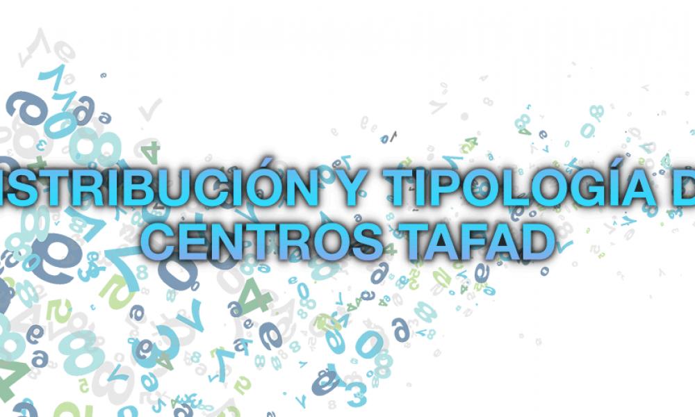 Distribución de Centros TAFAD según su Tipología