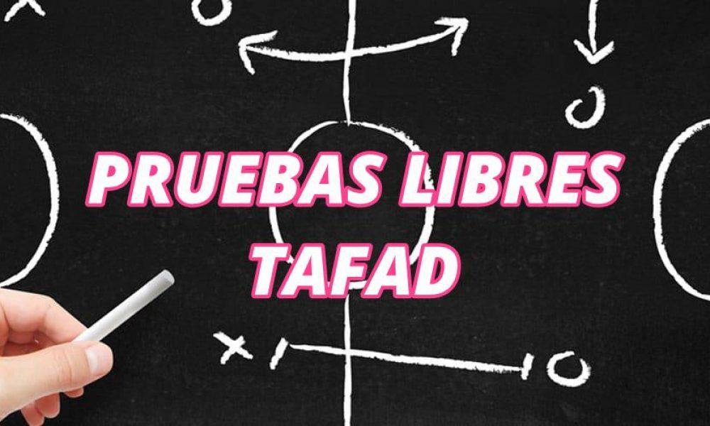 Pruebas Libres TAFAD